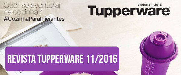 Revista Tupperware 11 2016