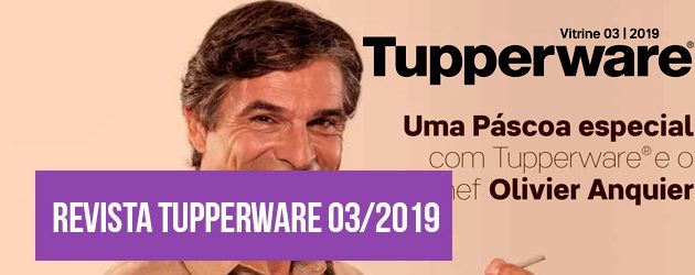 Capa - Vitrine 03/2019 Tupperware