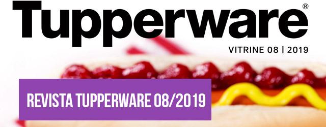 VITRINE 08/2019 Tupperware