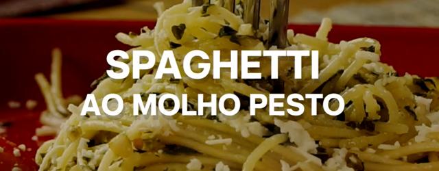 Espaguete ao Molho Pesto