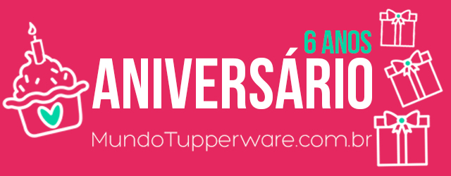 aniversário mundo tupperware
