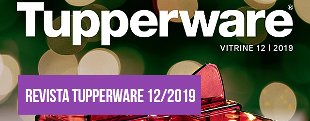 Vitrine 12/2019 Tupperware